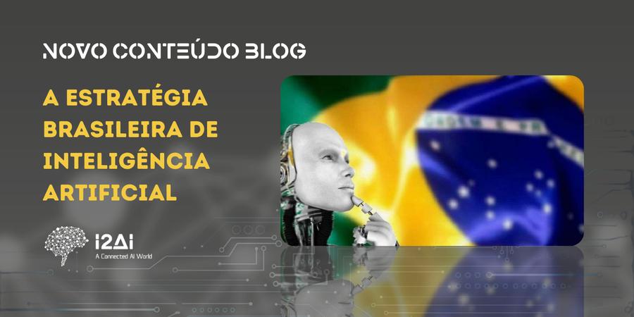 The Brazilian Artificial Intelligence Strategy