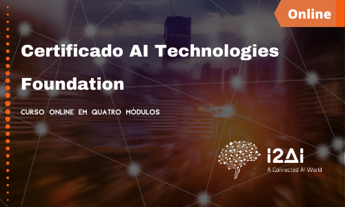 I2AI Certificate: Technologies Foundation