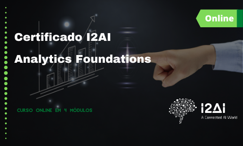 I2AI Certificate: Analytics Foundations