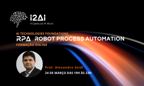 Technologies Foundation: RPA (Robotic Process Automation)